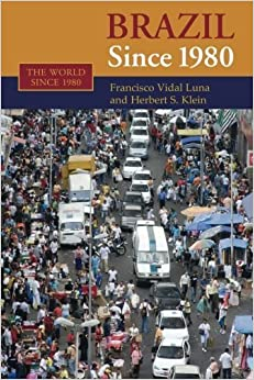 Book Brazil since 1980 (The World Since 1980) by Francisco Vidal Luna (2006-08-07)