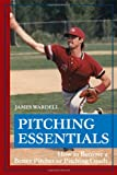 Pitching Essentials, James Wardell, 1434982661