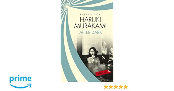 After dark (LABUTXACA BIBLIO AUTOR): Amazon.es: Haruki ...