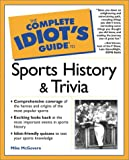 Complete Idiot's Guide to Sports History and Trivia, Bill Schweizer and Mike McGovern, 0028639634