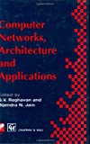 Computer Networks, Architecture and Applications, , 0412711907