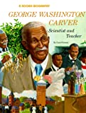 George Washington Carver, Carol Greene, 0516442503