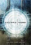 Extreme Word, Thomas Nelson, 0785257322