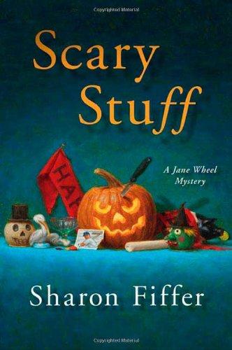 Scary Stuff (Jane Wheel Mysteries) (Jane Wheel)
