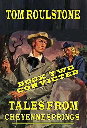 Tales From Cheyenne Springs - Book Two: (Cheyenne Springs)