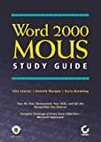 Word 2000 Mouse Study Guide, Gini Marquis Courter and Annette Marquis, 0782125158