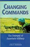 Changing Commands, John F. McManus, 188191903X