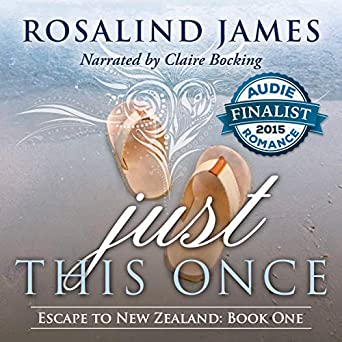 Amazon com: Just This Once: Escape to New Zealand, Book 1