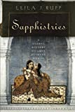 Sapphistries: A Global History of Love between Women (Intersections)