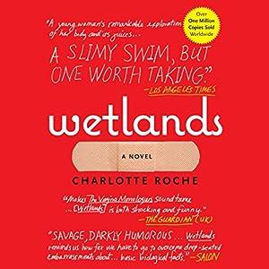 Wetlands Audiobook