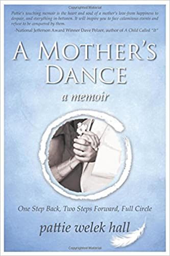 Book A Mother's Dance: One Step Back, Two Steps Forward, Full Circle