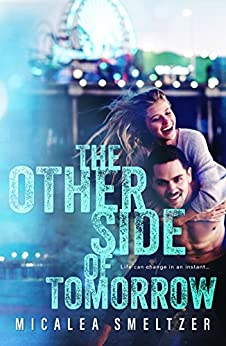 The Other Side of Tomorrow by [Smeltzer, Micalea]