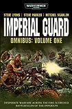 Imperial Guard Omnibus: Volume 1 (Warhammer 40,000)