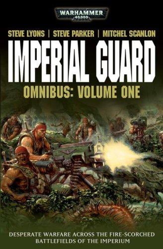 Imperial Guard Omnibus: Volume 1 (Warhammer 40,000) by Games Workshop