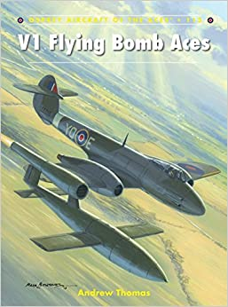 Book V1 Flying Bomb Aces (Aircraft of the Aces)