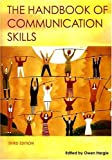 The Handbook of Communication Skills, , 0415359104