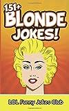 151+ Blonde Jokes: Funny Blonde Jokes