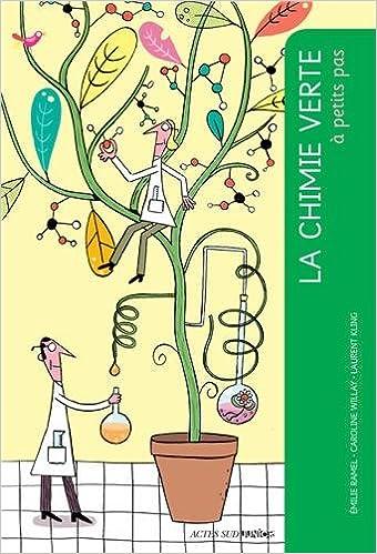 Téléchargement La chimie verte à petits pas pdf, epub ebook