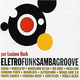Eletrofunksambagroove-Luciano Huck