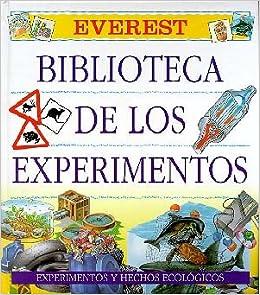 Biblioteca de los Experimentos. Tomo III: Experimentos y