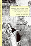 Family and Public Life in Brescia, 1580-1650: The Foundations of Power in the Venetian State (Cambridge Studies in Italian History and Culture)