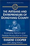 The Artisans and Entrepreneurs of Dongyang County, Eugene Cooper and Yinhuo Jiang, 0765603217