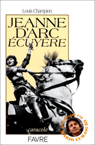 Jeanne d'Arc écuyère (Caracole) (French Edition)