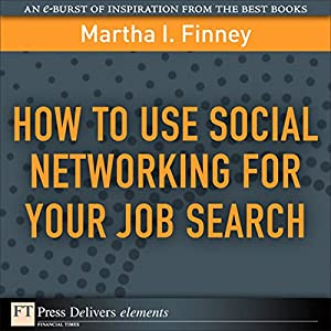 How to Use Social Networking for Your Job Search Audiobook