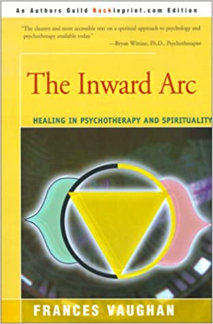 Amazon.com: The Inward Arc: Healing in Psychotherapy and ...