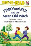 Pinky and Rex and the Mean Old Witch, James Howe, 0689316178