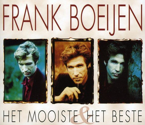 Frank boeijen - Het Mooiste & Het Beste (Disc 1) - Zortam Music