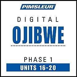 Ojibwe Phase 1, Unit 16-20