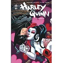 Harley Quinn 03 : Dingue de toi