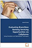 Evaluating Branchless Banking Servicing Opportunities Via Cellphones, Ashraf Al-Astal, 3639352246