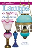 """""""Antique Trader"""" Lamps and Lighting Price Guide (Antique Trader's Lamps & Lighting Price Guide)"""