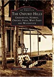 Download Oxford  Hills:  Greenwood,  Norway,  Oxford,  Paris,  West Paris,  and  Woodstock,  The    (ME)  (Images  of  America) in PDF ePUB Free Online