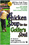 chicken soup for golfers soul - Chicken Soup For The Golfer'S Soul