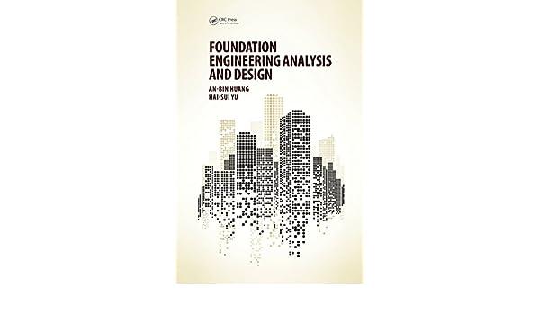 Amazon com: Foundation Engineering Analysis and Design eBook