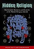 Hidden Religion, Micah L. Issitt and Carlyn Main, 1610694775