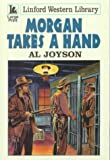Morgan Takes a Hand, Al Joyson, 0708956181