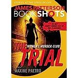 The Trial: A BookShot: A Women's Murder Club Story (Women's Murder Club BookShots, 1)