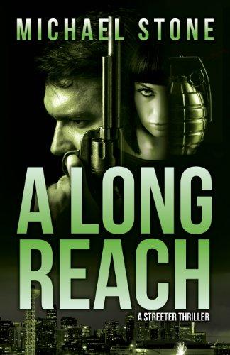 A Long Reach: A Streeter Thriller cover