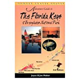 Adventure Guide to the Everglades and Florida Keys, Joyce Huber and Jon Huber, 1556504942