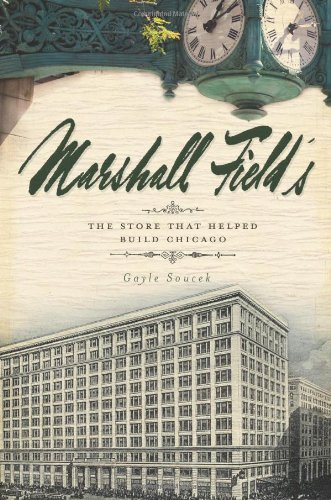 marshall-fields-the-store-that-helped-build-chicago-landmarks
