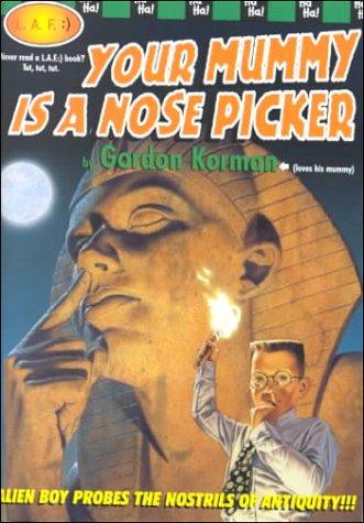 Your Mummy is a Nose Picker (Nose Pickers)