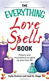 Love Spells Book, Kaile Dutton and Jodie St. Onge, 1598693921