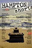 Hampton Shorts, Judith Rossner and Bruce J. Friedman, 0965865207