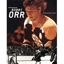 Remembering Bobby Orr: A celebration
