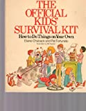 The Official Kids' Survival Kit, Elaine Chaback and Pat Fortunato, 0316135313
