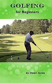 Golfing for Beginners (How to...) by [Jones, Owen]